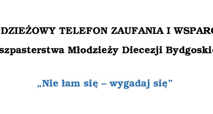 MŁODZIEŻOWY TELEFON ZAUFANIA I WSPARCIA Duszpasterstwa Młodzieży Diecezji Bydgoskiej